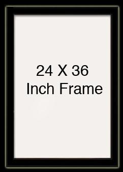 Get A 24 X 36 Inch Frame